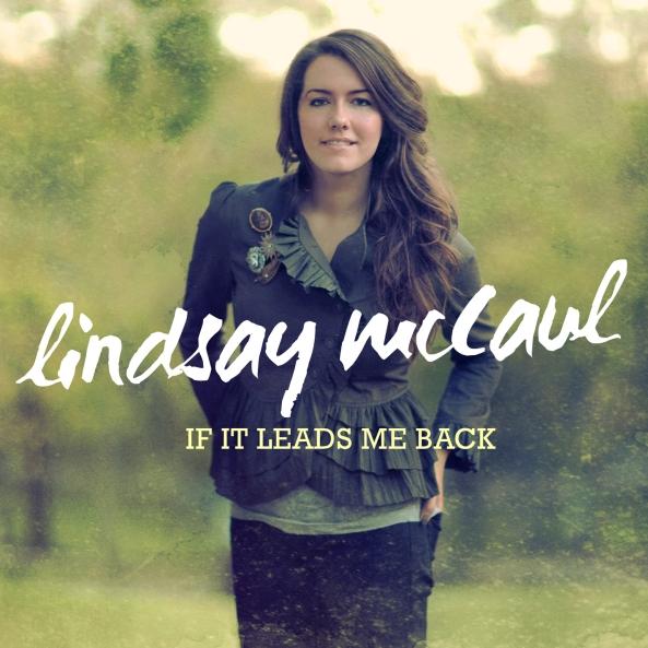 LindsayMcCaul_IfItLeadsMeBack_cvr_hi2