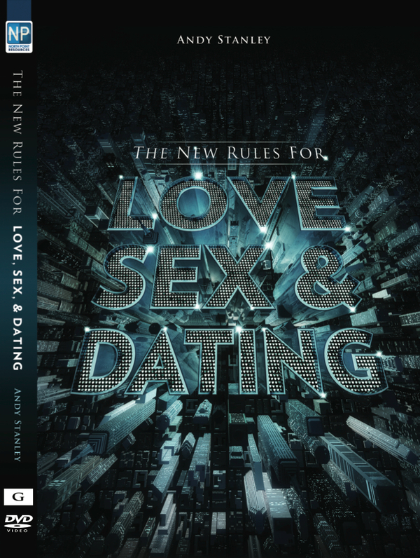 Andy stanley new rules for dating