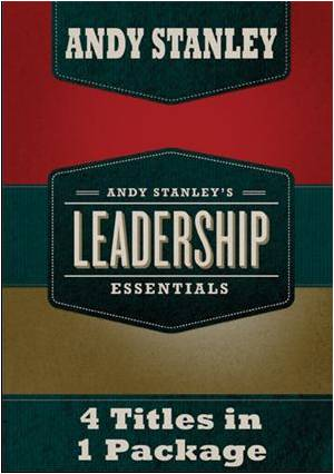 Andy Stanley's Leadership Essentials
